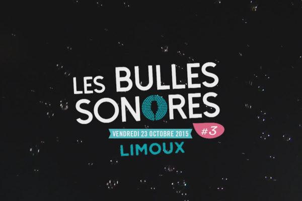 Les Bulles Sonores 2015 – jour 1