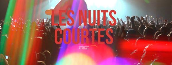 Les Nuits Courtes 2017