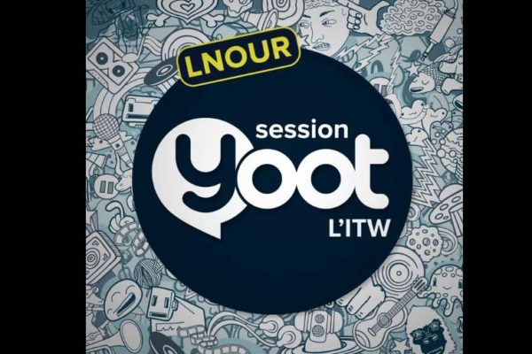 LNour – Interview Yoot
