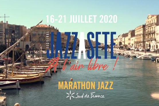 Jazz à Sète – À l'air libre 2020